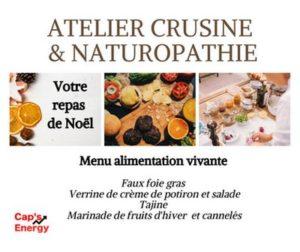 """Venez participer à un atelier de crusine et de Naturopathie spécial """"fêtes de fin d'année"""""""